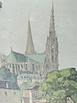 Tableau ancien Cathédrale CHARTRES signé Raoul-Felix ETEVE 1942 huile sur toile
